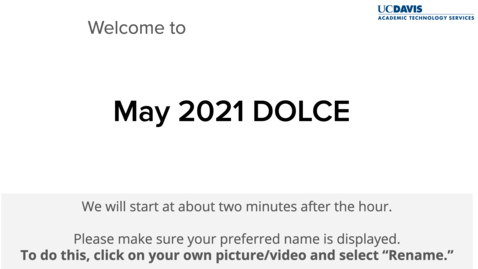 Thumbnail for entry DOLCE-May 7, 2021 -Course Frameworks, UDL and Reflections