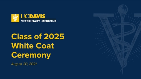 Thumbnail for entry 2021 Vet Med White Coat Ceremony - August 20th, 2021