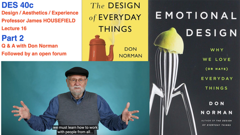 Thumbnail for entry A Lively Q & A with Don Norman – design  author /  educator / practitioner (DES40c, Spring 2021, Prof. Housefield)