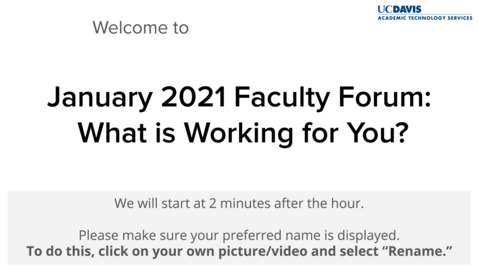 """Thumbnail for entry Faculty Forum - January 15, 2021 - """"What's Working for You"""""""
