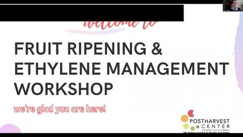 Thumbnail for entry Live Session 1 Recording - Fruit Ripening & Ethylene Management Workshop
