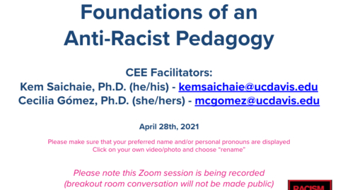 Thumbnail for entry CEE Faculty Workshop - Foundations of an Anti-Racist Pedagogy
