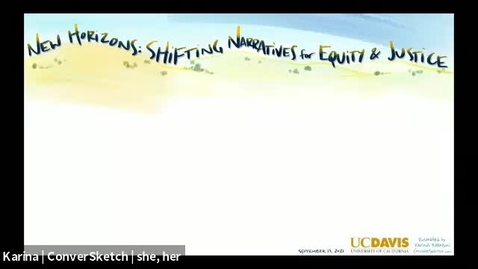 Thumbnail for entry New Horizons-Shifting Narratives for Equity & Justice