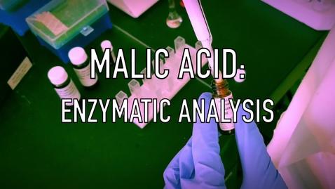 Thumbnail for entry VEN123L Video 8.2 - Malic Acid: Enzymatic Analysis
