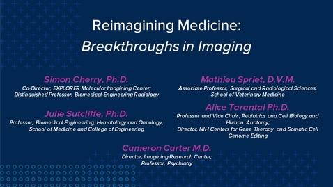 Thumbnail for entry Reimagining Medicine: Breakthroughs in Imaging