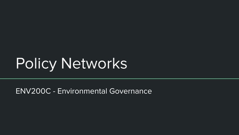 Thumbnail for entry ENV200C Policy Networks