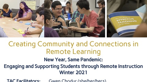 Thumbnail for entry CEE Graduate Student Workshop - Creating Community and Connections in Remote Learning