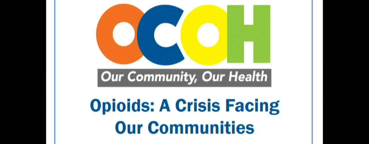 Our Community, Our Health – Opioids: A Crisis Facing Our Communities Aug. 30, 2017
