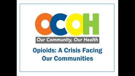Thumbnail for entry Our Community, Our Health – Opioids: A Crisis Facing Our Communities Aug. 30, 2017