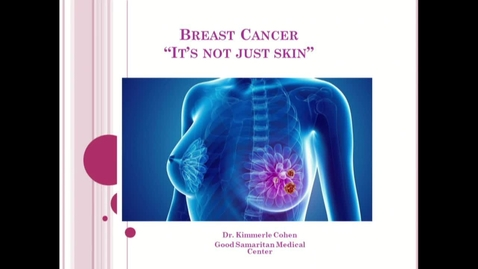 Thumbnail for entry Wellness Center - Lunch and Learn - 10/16/18 - Breast Cancer - 12:30pm - 1:30pm