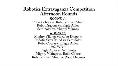 Thumbnail for entry Robotics Extravaganza: Afternoon Rounds