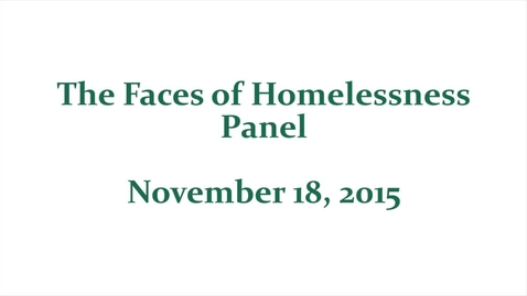 Thumbnail for entry 2015 Faces of Homelessness Panel