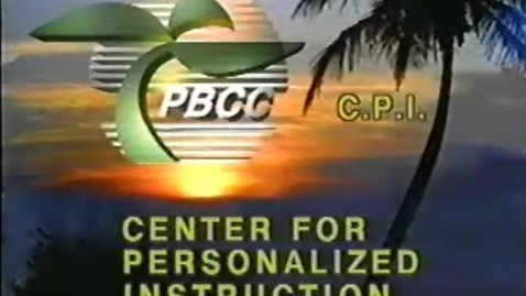 Thumbnail for entry 5-04676 PBCC Center For Personalized Instruction (C.P,I.)