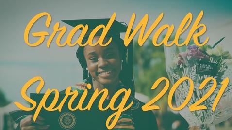 Thumbnail for entry PBSC Spring 2021 Grad Walk