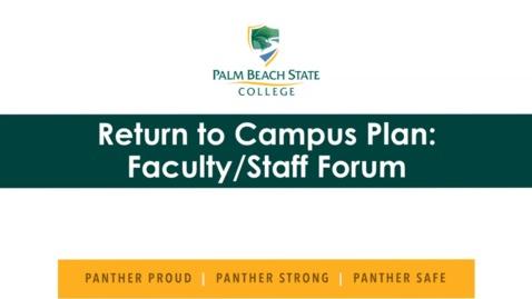 Thumbnail for entry 7-7-2020  Return to Campus Plan - Boca Raton