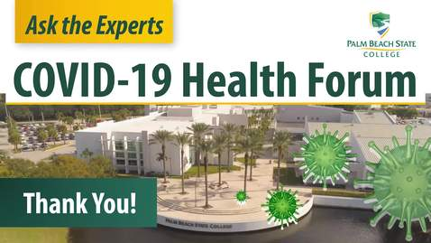 Thumbnail for entry Ask the Experts -  Covid - 19 Health Forum - 8/12/2020