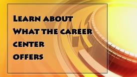 Thumbnail for entry Career Center Overview