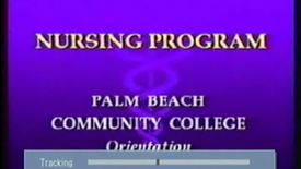 Thumbnail for entry 5-10638 PBCC Nursing Program Orientation