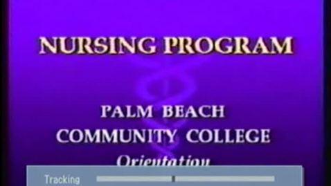 Thumbnail for entry 5-10638 PBCC Nursing Program Orientation