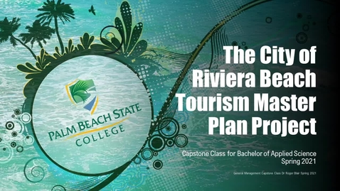 Thumbnail for entry PBSC & City of Riviera Beach Tourism Master Plan Presentations