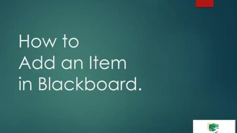 Thumbnail for entry How to Add an Item in Bb Vid