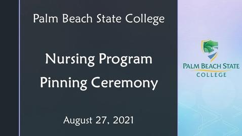 Thumbnail for entry Nursing Pinning Ceremony - 08.27.21