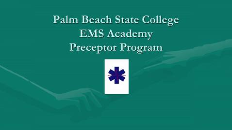 Thumbnail for entry EMT Preceptor Program Video