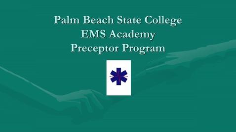 Thumbnail for entry EMT Preceptor Program Video