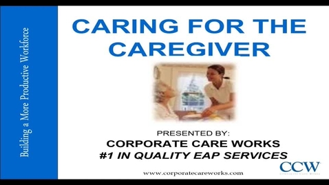 Thumbnail for entry Caring_for_the_Caregiver