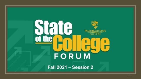 Thumbnail for entry State of the College Forum_Fall 2021_Session 2