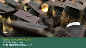 Thumbnail for entry Spring 2016 Commencement - PM