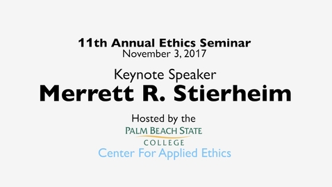 """Thumbnail for entry """"Ethical Conduct In America – A Contemporary Crisis"""" 