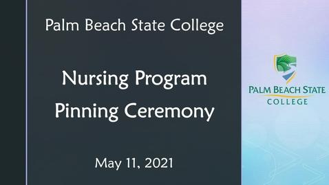 Thumbnail for entry Nursing Program Pinning Ceremony - 05.11.21