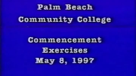 Thumbnail for entry Palm Beach Community College Commencement Exercises 1997