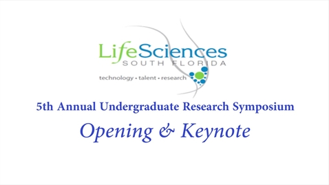 Thumbnail for entry LSSF Undergraduate Research Symposium: Opening & Keynote