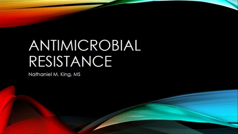 Thumbnail for entry 2019 Darwin Day - Antimicrobial Resistance - Nathaniel M. King