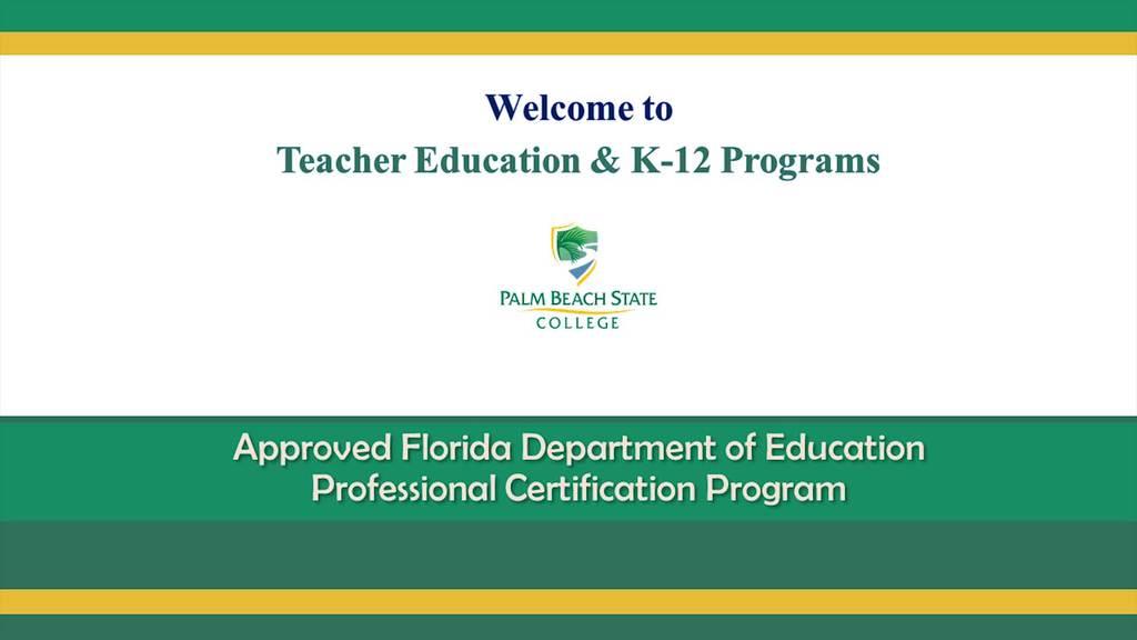 Information Session for Teacher Certification Program - FLDOE & PBSC ...
