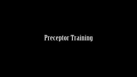 Thumbnail for entry Preceptor Training
