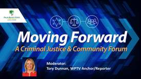 Thumbnail for entry Moving Forward: A Criminal Justice & Community Forum