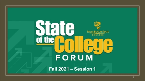 Thumbnail for entry State of the College Forum_Fall 2021_Session 1
