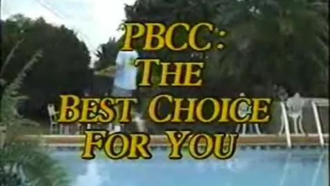 Thumbnail for entry 5-08287 Palm Beach Community College: The Right Choice For You