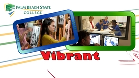 Thumbnail for entry Palm Beach State College ...Innovative...Vibrant...Diverse...Life-Changing