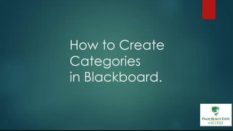 Thumbnail for entry How to Create Categories in Bb Vid
