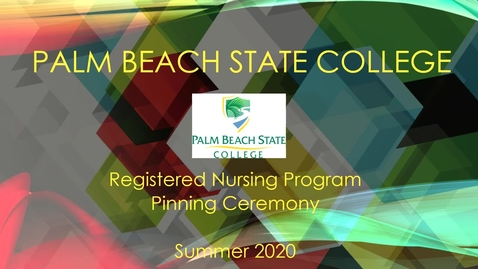 Thumbnail for entry PBSC Summer 2020 Virtual RN Pinning Ceremony