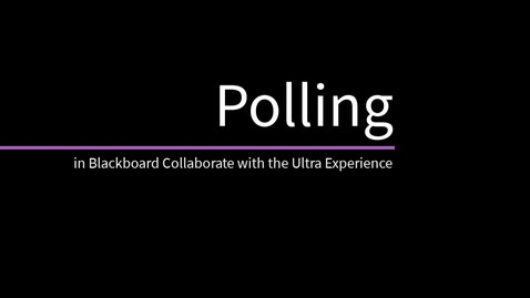 Polling in Blackboard Collaborate with the Ultra Experience