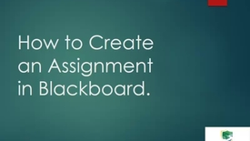 Thumbnail for entry How to Add an Assignment in Bb Vid