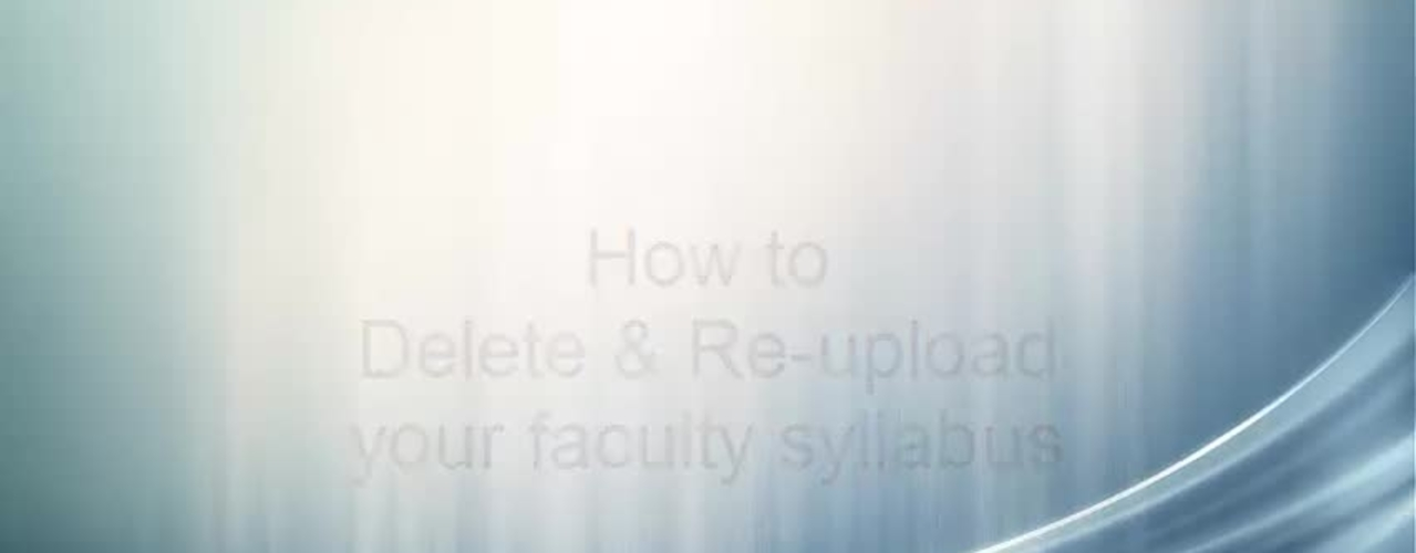 Syllabus: Delete and Re-upload
