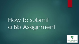 Thumbnail for entry ELO1000 - How to Submit a Blackboard Assignment