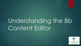 Thumbnail for entry ELO1000 - Understanding the Content Editor