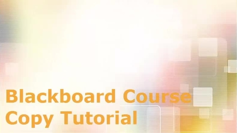 Thumbnail for entry How to Course Copy